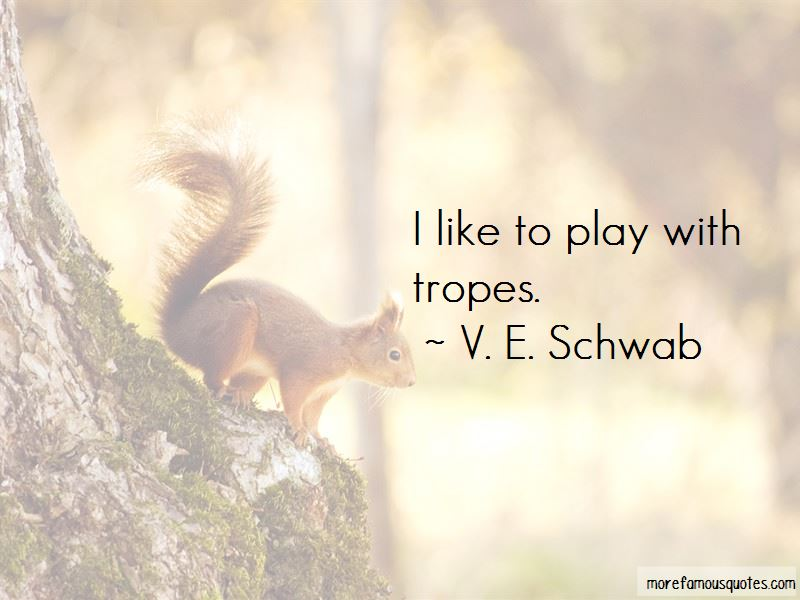 V. E. Schwab Quotes Pictures 2