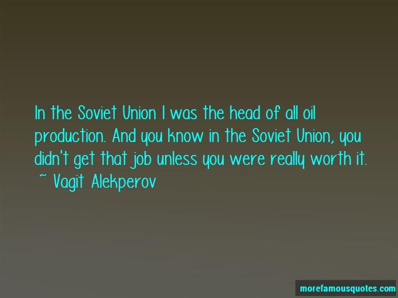 Vagit Alekperov Quotes