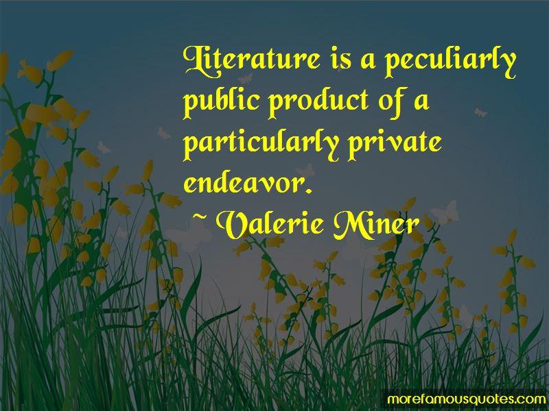 Valerie Miner Quotes Pictures 2