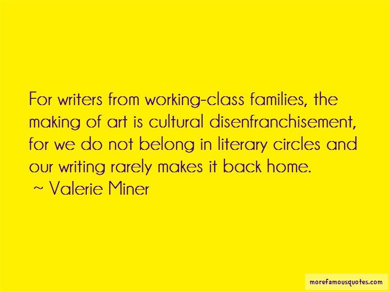 Valerie Miner Quotes