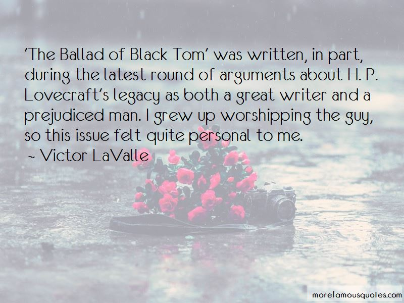 Victor LaValle Quotes