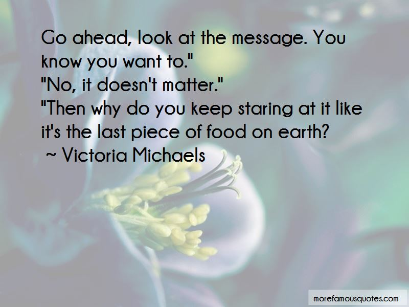 Victoria Michaels Quotes Pictures 2