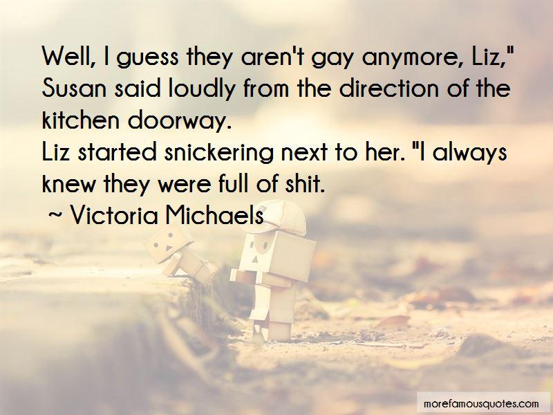 Victoria Michaels Quotes Pictures 4