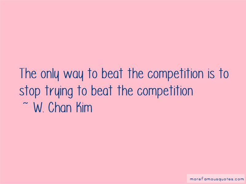 W. Chan Kim Quotes