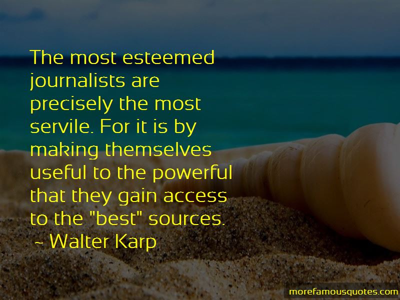 Walter Karp Quotes Pictures 4