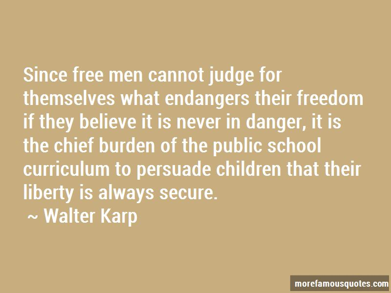 Walter Karp Quotes