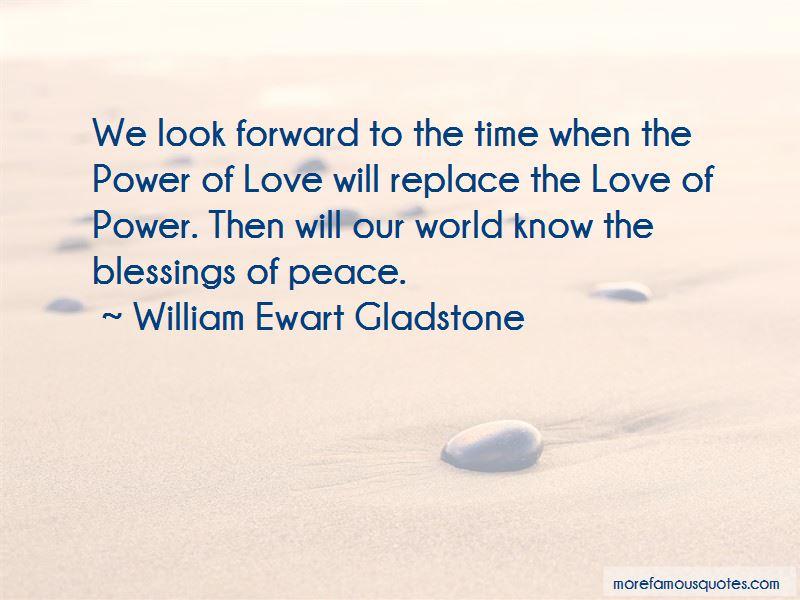 William Ewart Gladstone Quotes Pictures 2