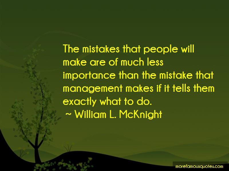 William L. McKnight Quotes Pictures 2