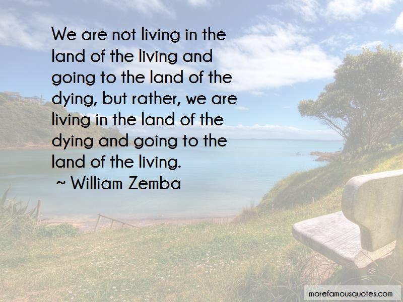 William Zemba Quotes