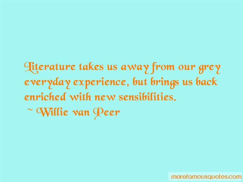 Willie Van Peer Quotes