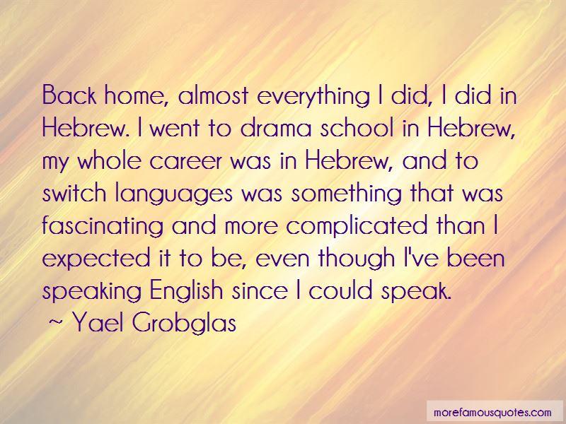 Yael Grobglas Quotes Pictures 3