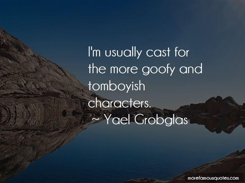 Yael Grobglas Quotes