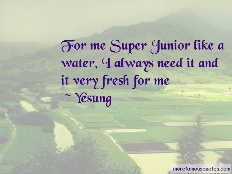 Yesung Quotes
