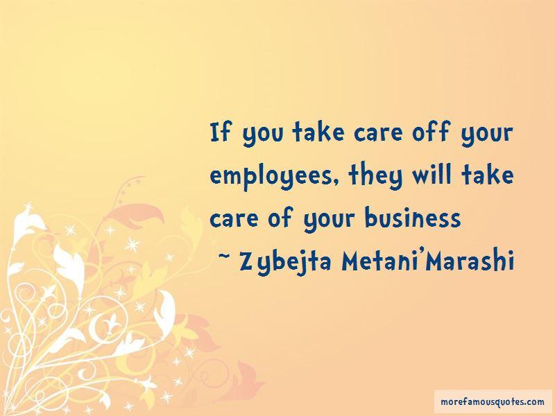 Zybejta Metani'Marashi Quotes Pictures 4