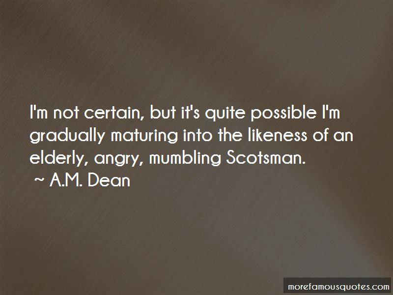 A.M. Dean Quotes