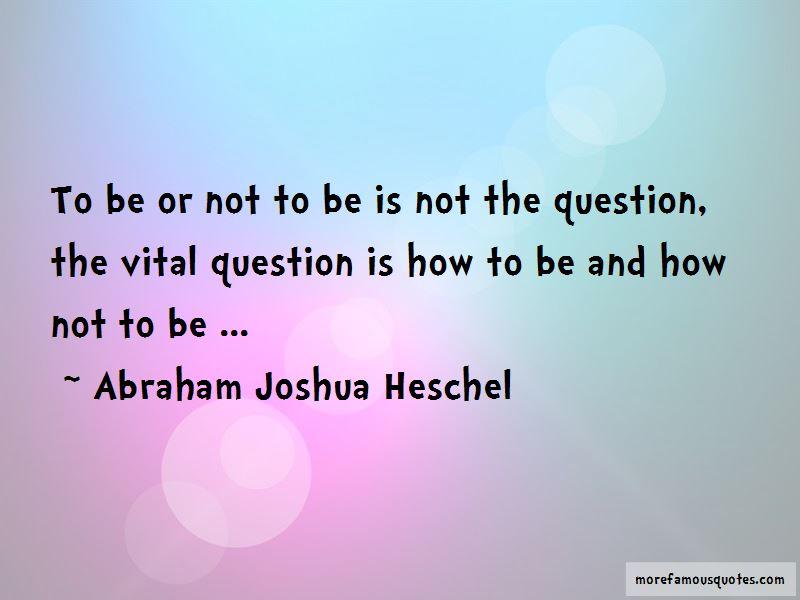 Abraham Joshua Heschel Quotes Pictures 4