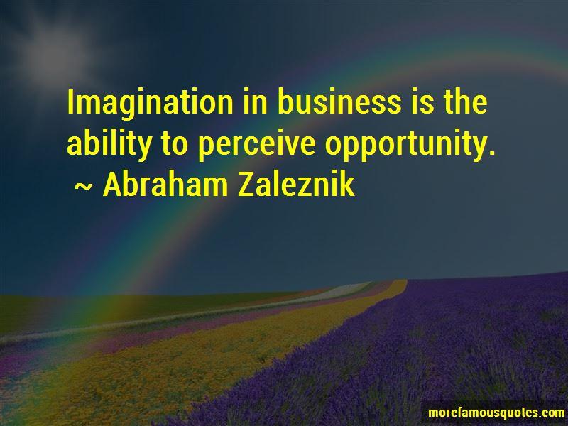 Abraham Zaleznik Quotes Pictures 3