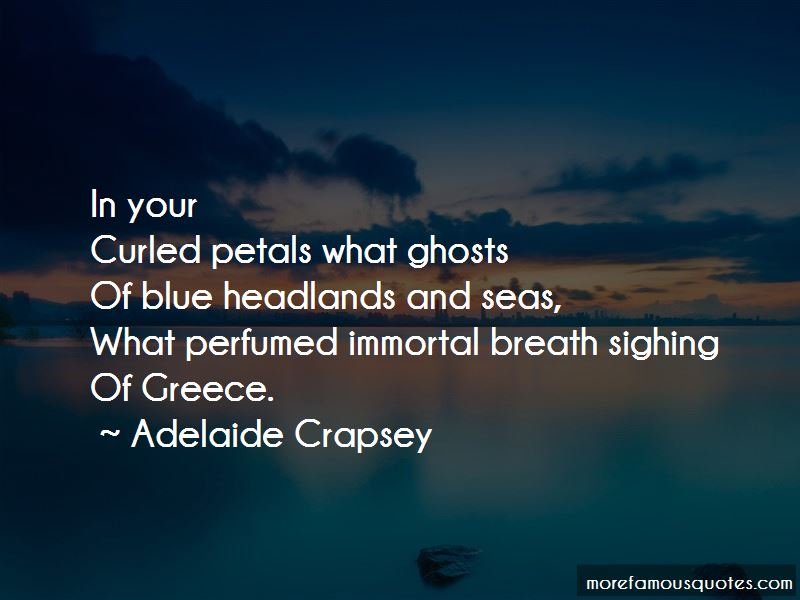 Adelaide Crapsey Quotes Pictures 4