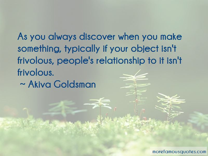 Akiva Goldsman Quotes