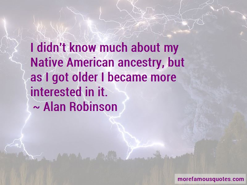 Alan Robinson Quotes Pictures 2