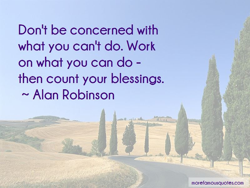 Alan Robinson Quotes Pictures 4