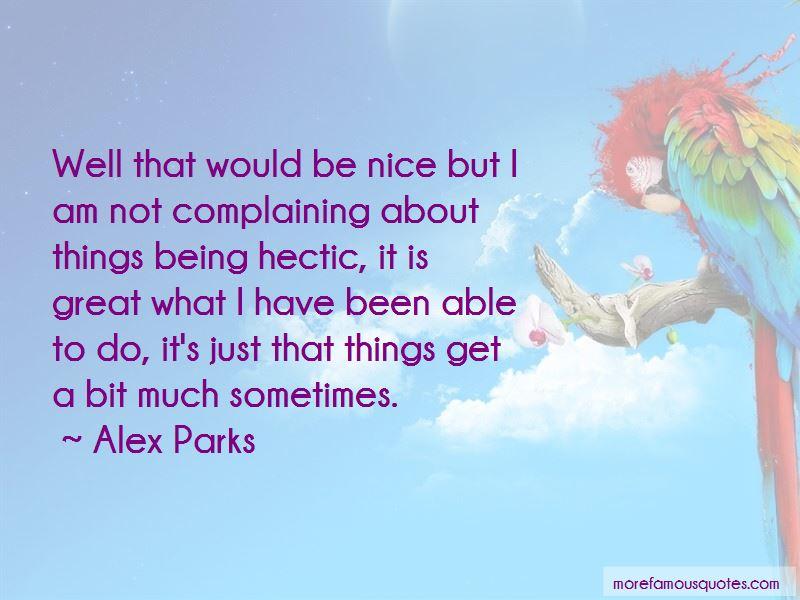 Alex Parks Quotes