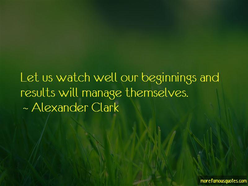 Alexander Clark Quotes Pictures 3