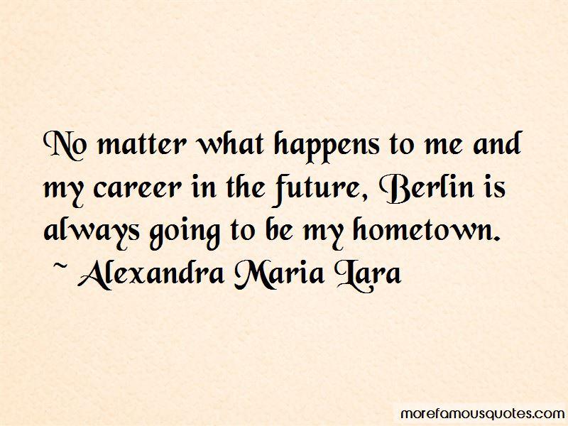Alexandra Maria Lara Quotes Pictures 2