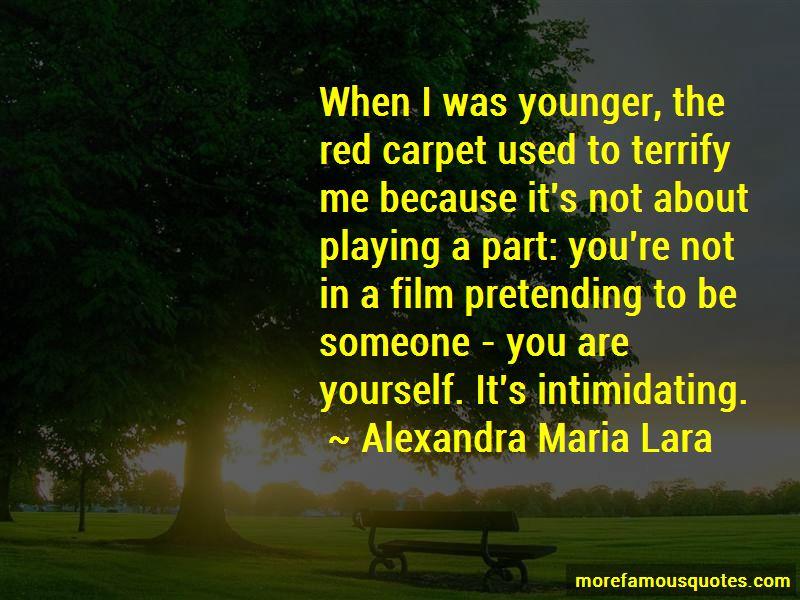 Alexandra Maria Lara Quotes