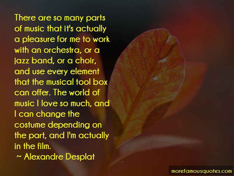 Alexandre Desplat Quotes
