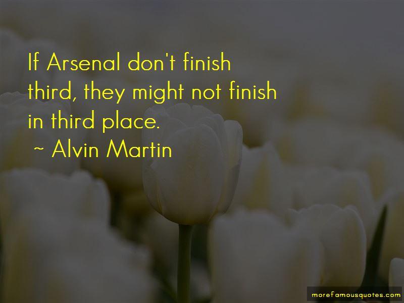 Alvin Martin Quotes Pictures 2