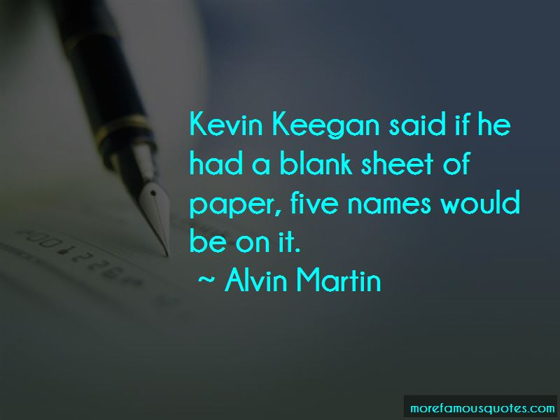 Alvin Martin Quotes Pictures 4