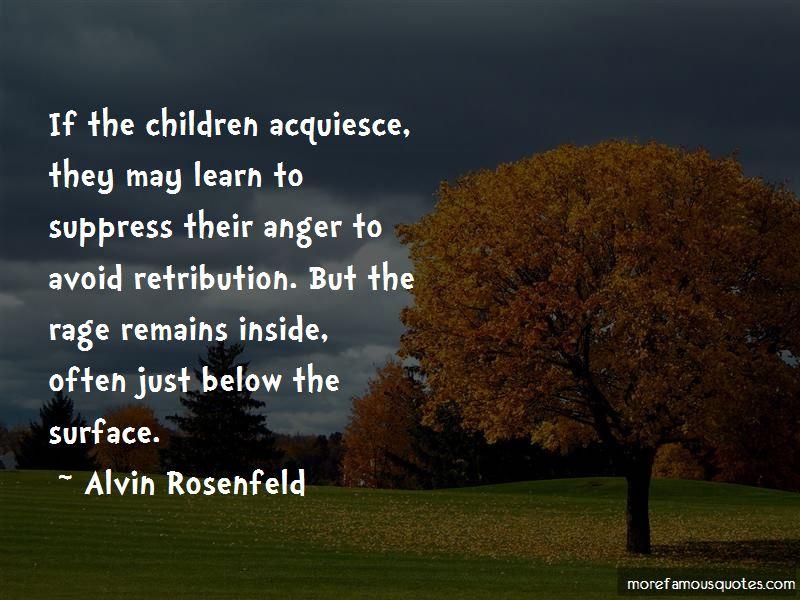 Alvin Rosenfeld Quotes