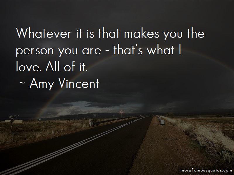 Amy Vincent Quotes