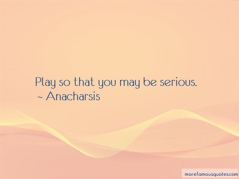 Anacharsis Quotes Pictures 3