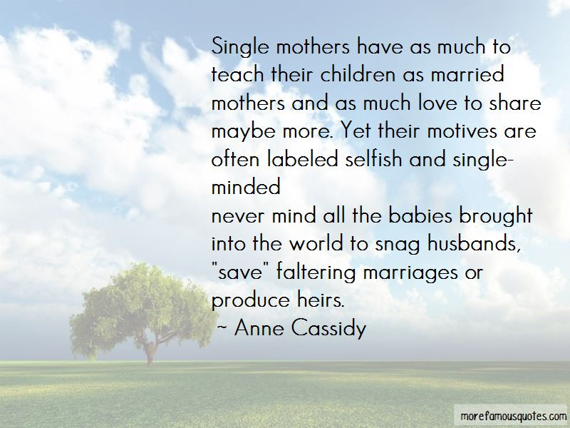 Anne Cassidy Quotes