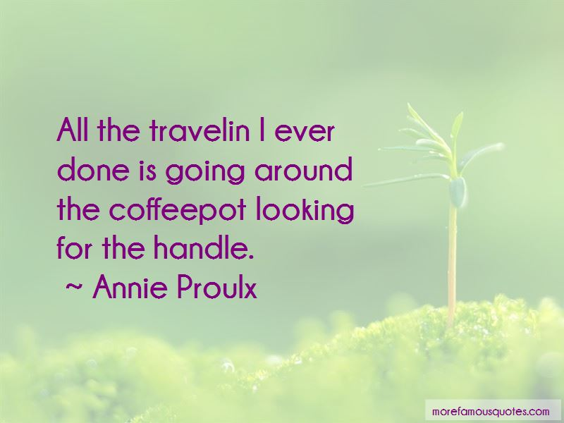 Annie Proulx Quotes Pictures 3