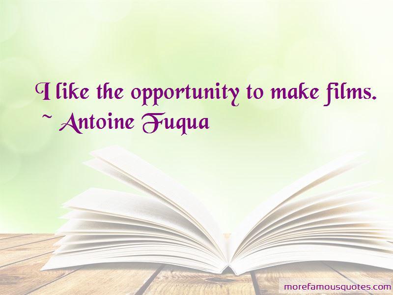 Antoine Fuqua Quotes Pictures 3