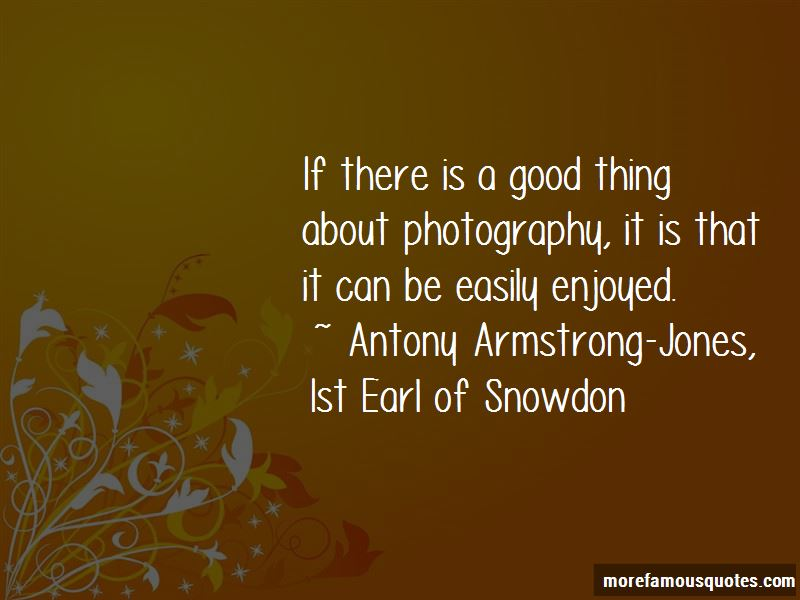 Antony Armstrong-Jones, 1st Earl Of Snowdon Quotes Pictures 2