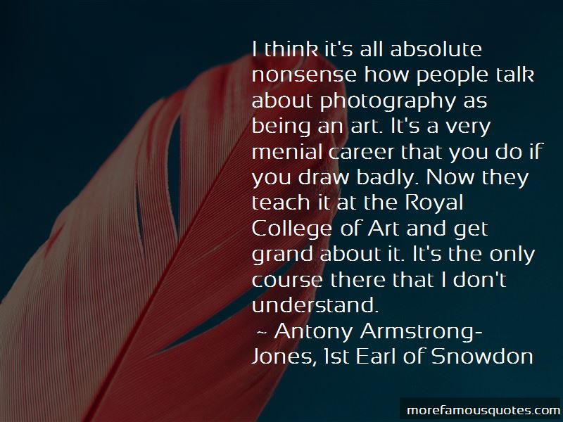 Antony Armstrong-Jones, 1st Earl Of Snowdon Quotes Pictures 3