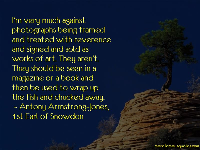 Antony Armstrong-Jones, 1st Earl Of Snowdon Quotes Pictures 4