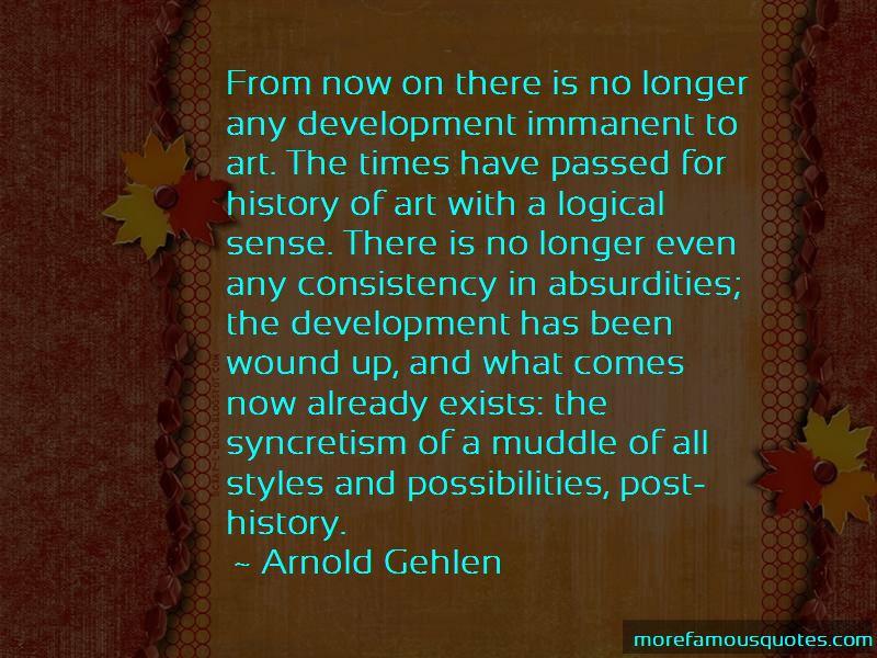 Arnold Gehlen Quotes