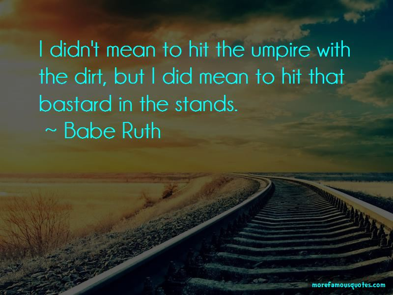 Babe Ruth Quotes Pictures 3