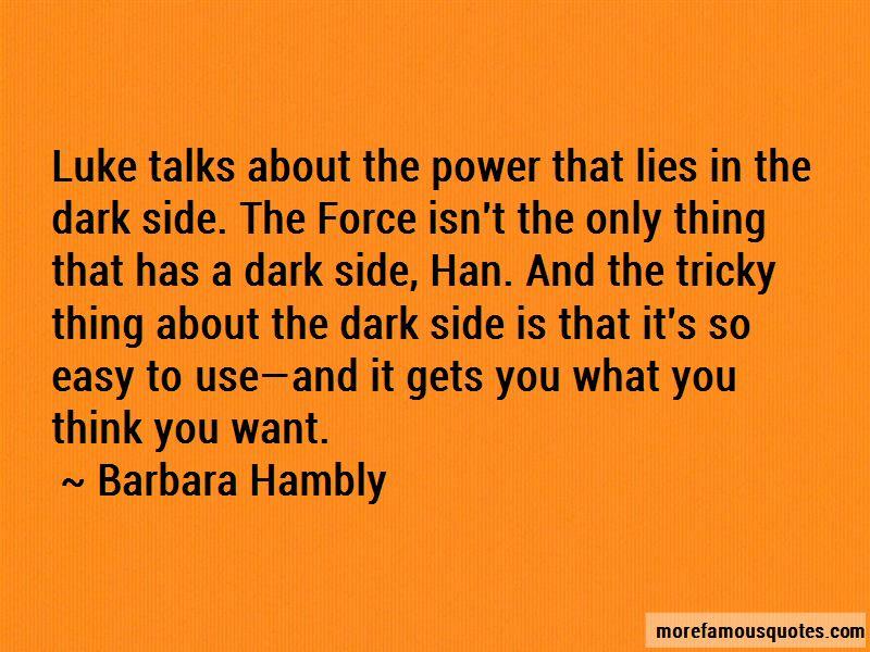 Barbara Hambly Quotes