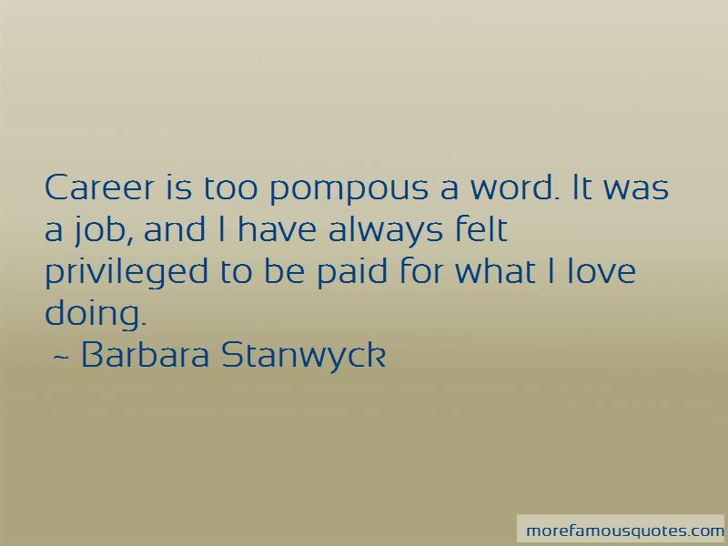 Barbara Stanwyck Quotes Pictures 2