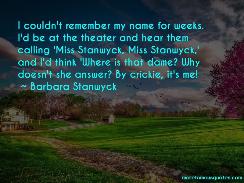 Barbara Stanwyck Quotes Pictures 3