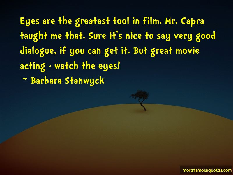 Barbara Stanwyck Quotes Pictures 4