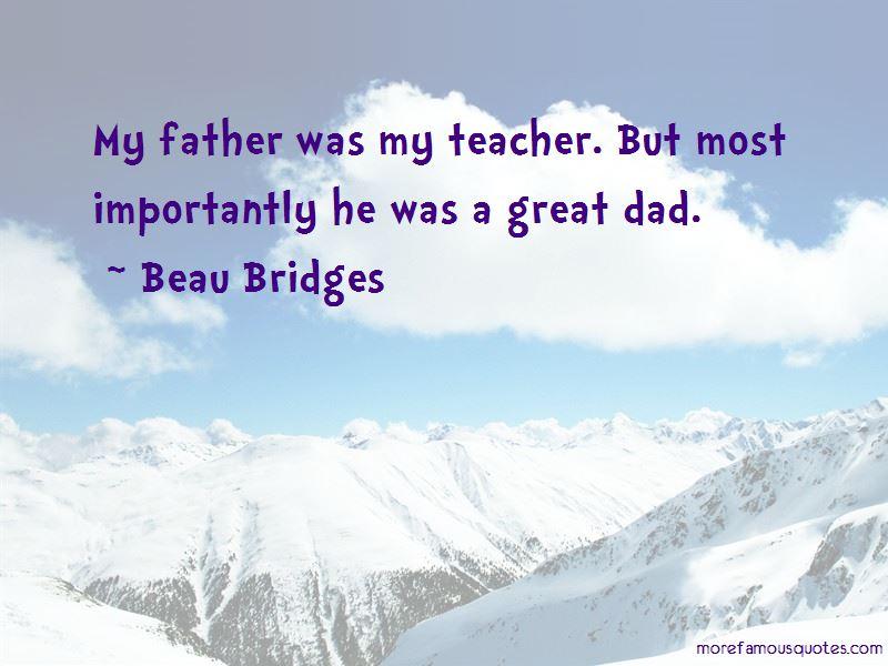 Beau Bridges Quotes Pictures 4