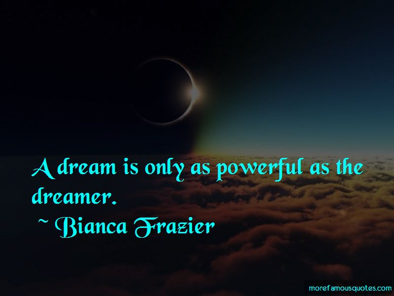 Bianca Frazier Quotes Pictures 3