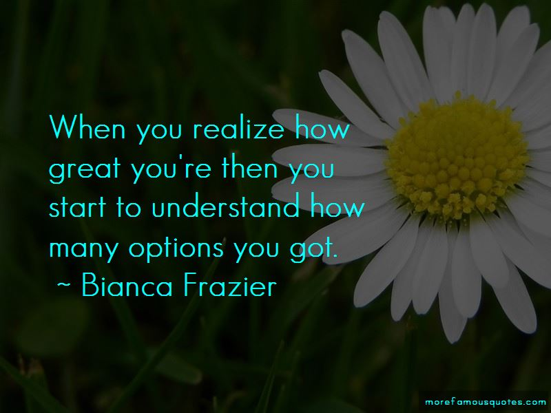 Bianca Frazier Quotes